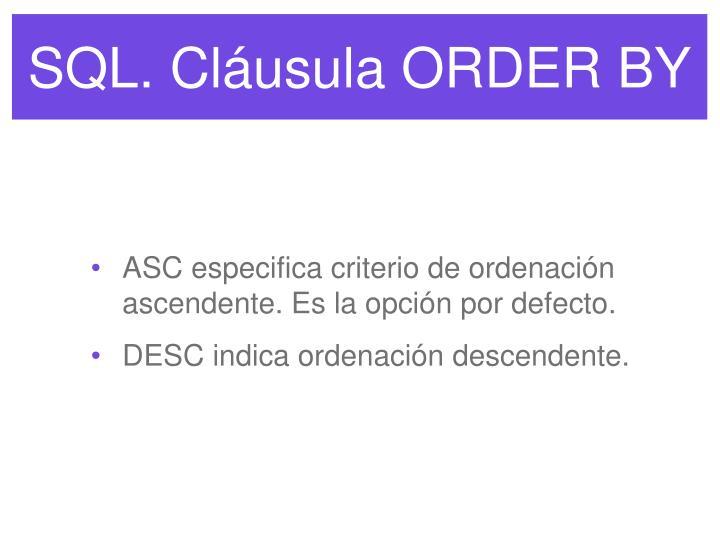 SQL. Cláusula ORDER BY