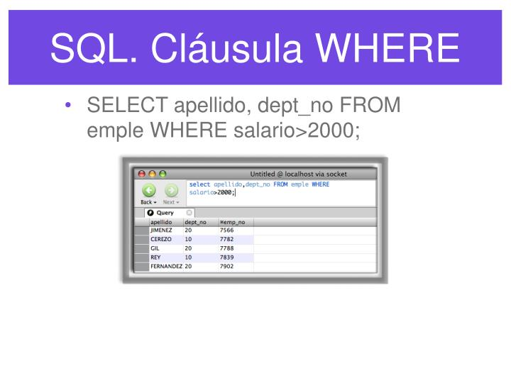 SQL. Cláusula WHERE