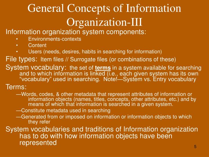 General Concepts of Information Organization-III