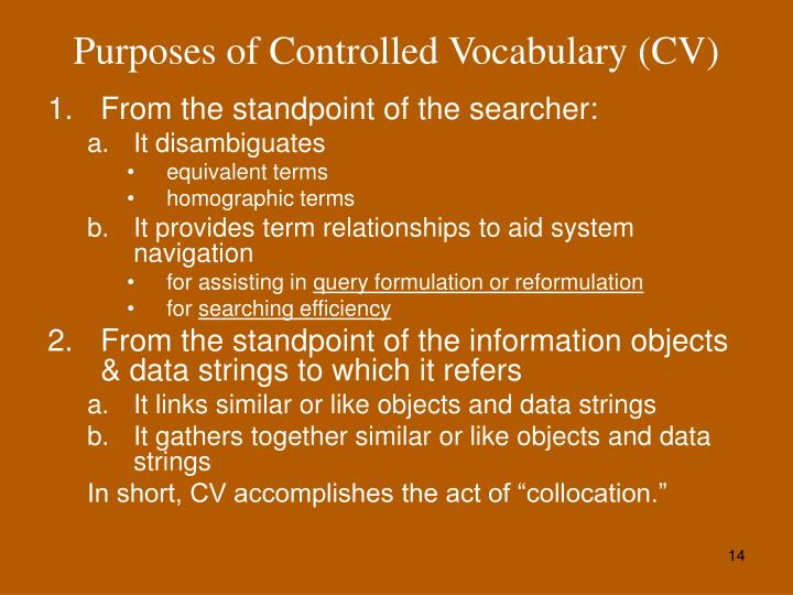 Purposes of Controlled Vocabulary (CV)