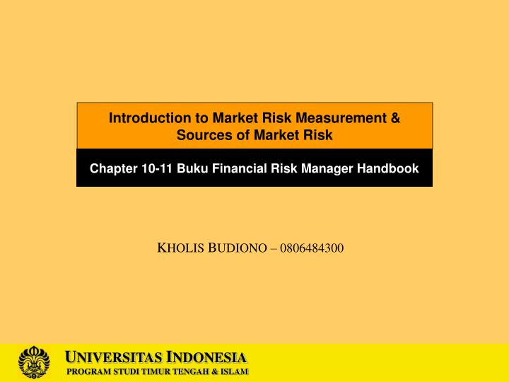Introduction to Market Risk Measurement &
