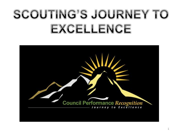 PPT - SCOUTING'S JOURNEY TO EXCELLENCE PowerPoint ...