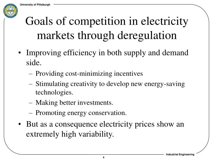 Goals of competition in electricity markets through deregulation