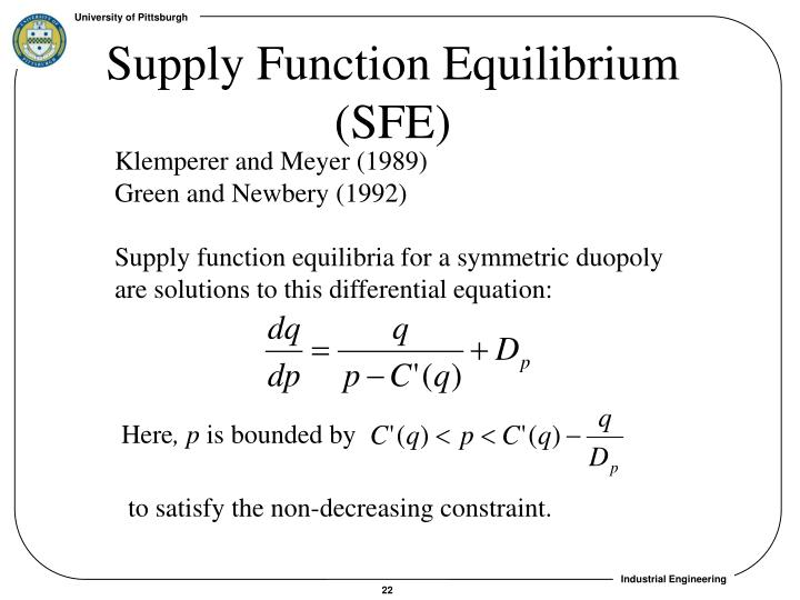 Supply Function Equilibrium (SFE)