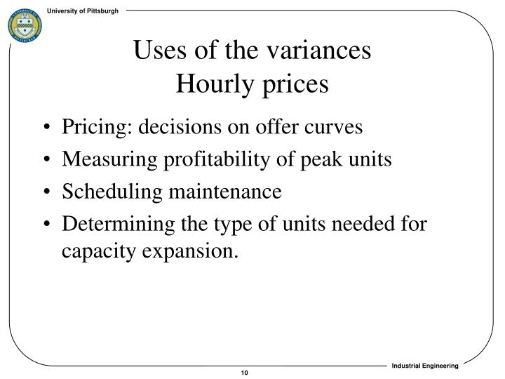 Uses of the variances