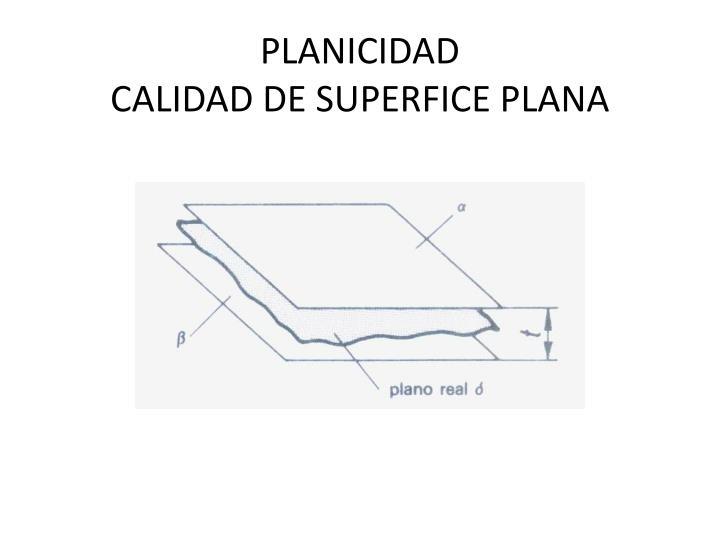 PLANICIDAD