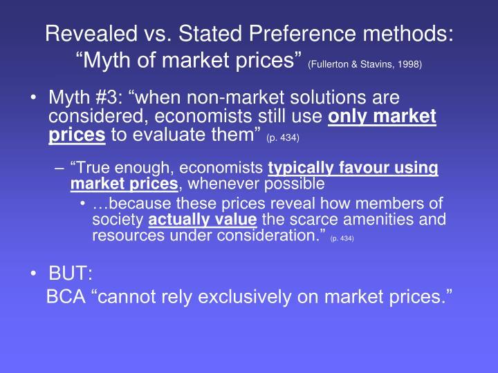 "Revealed vs. Stated Preference methods: ""Myth of market prices"""