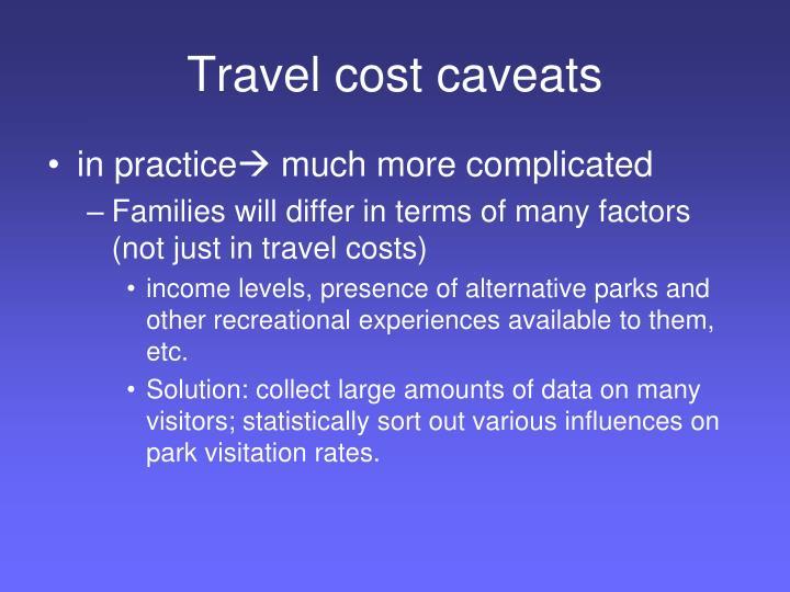 Travel cost caveats