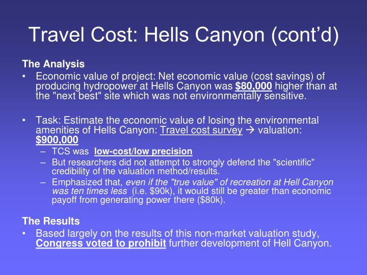 Travel Cost: Hells Canyon (cont'd)