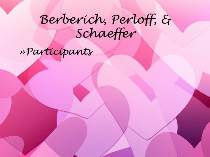 Berberich, Perloff, & Schaeffer