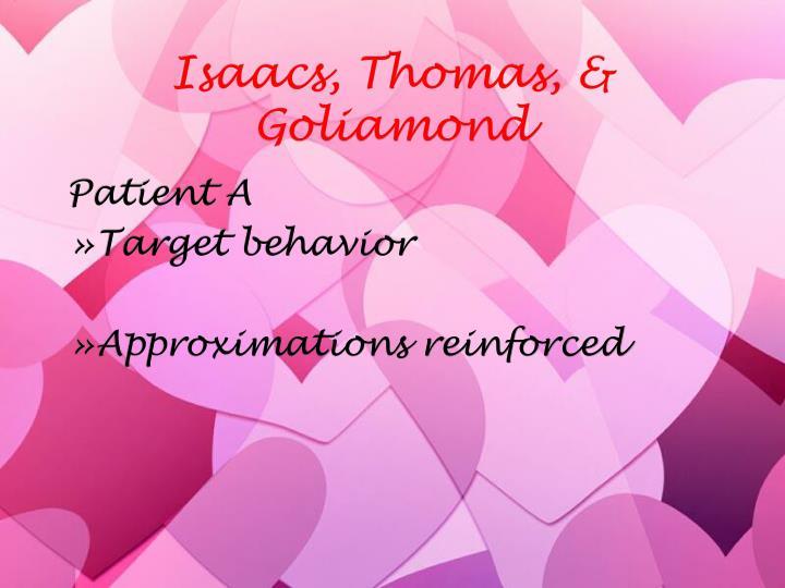 Isaacs, Thomas, & Goliamond