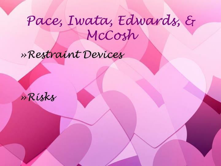 Pace, Iwata, Edwards, & McCosh