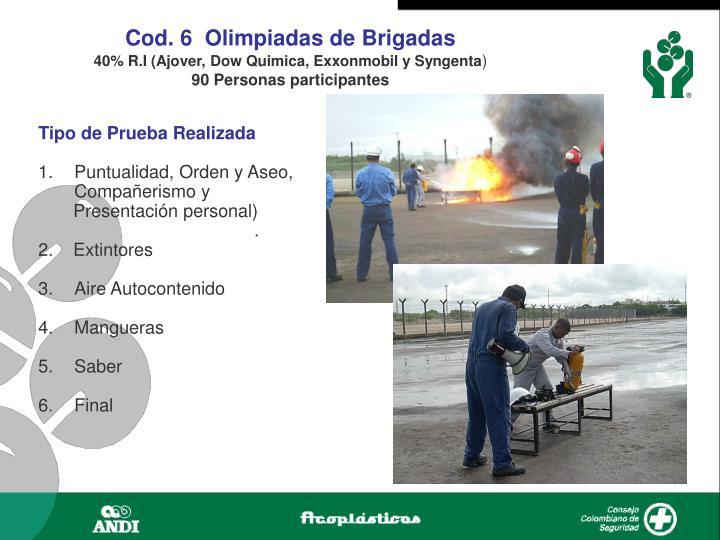 Cod. 6  Olimpiadas de Brigadas