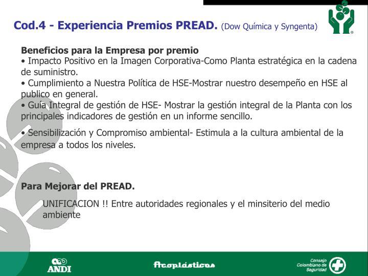 Cod.4 - Experiencia Premios PREAD.