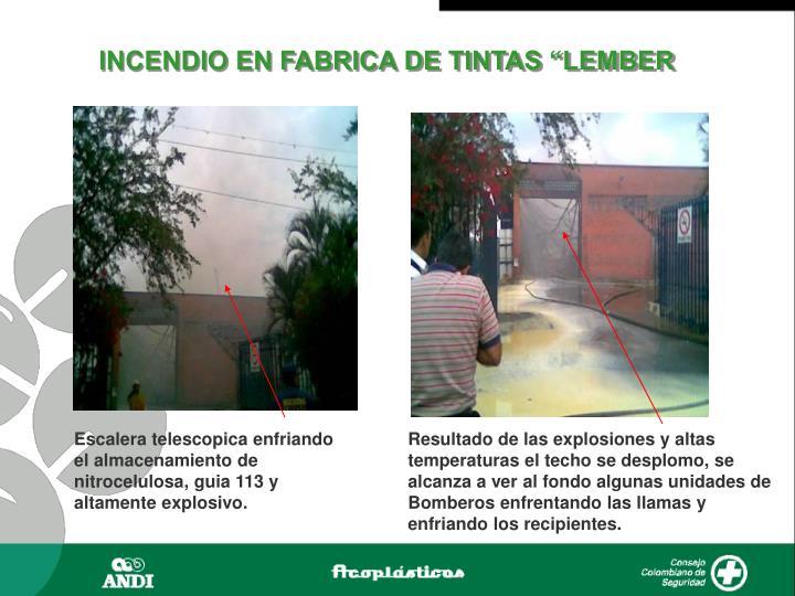 """INCENDIO EN FABRICA DE TINTAS """"LEMBER"""