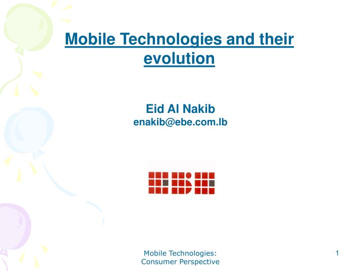 Mobile Technologies and their evolution