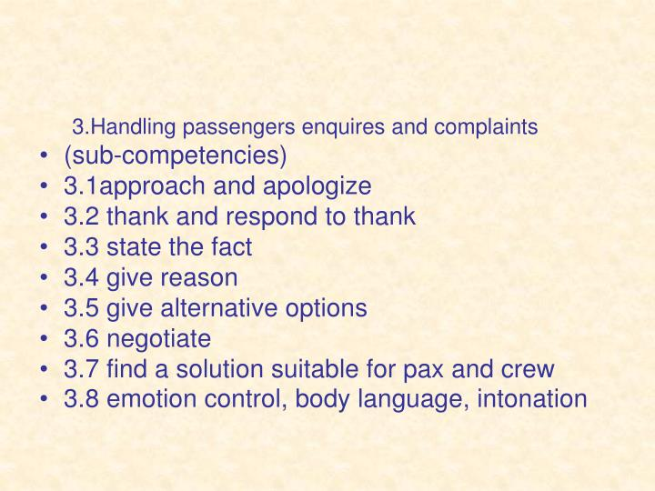 3.Handling passengers enquires and complaints