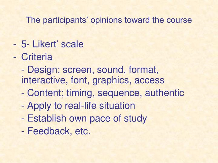 The participants' opinions toward the course