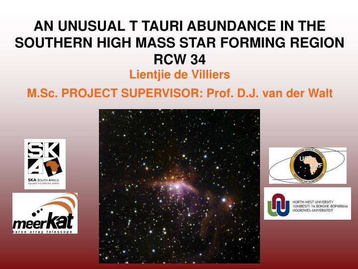 AN UNUSUAL T TAURI ABUNDANCE IN THE SOUTHERN HIGH MASS STAR FORMING REGION RCW 34