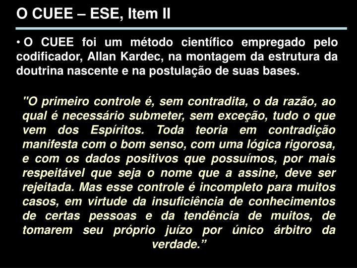 O CUEE – ESE, Item II