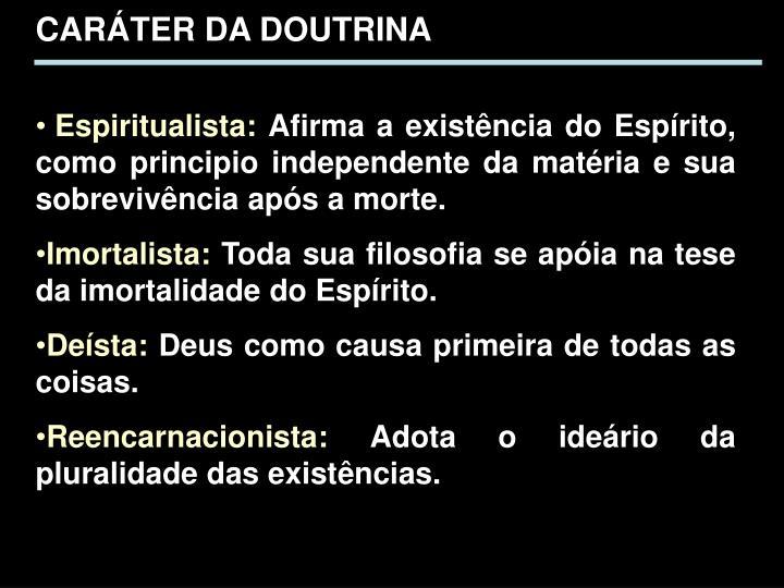 CARÁTER DA DOUTRINA