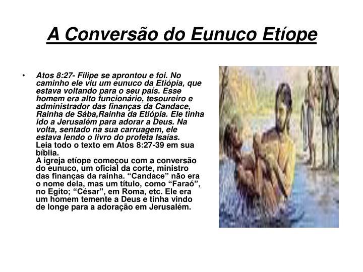 A Conversão do Eunuco Etíope