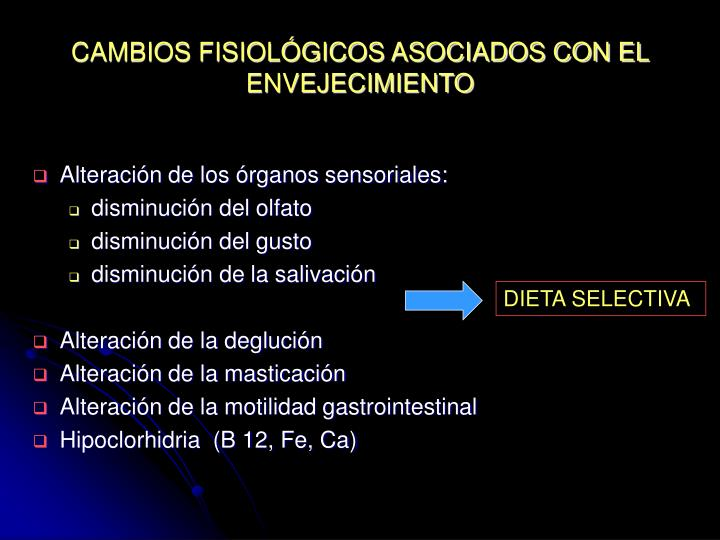 CAMBIOS FISIOLÓGICOS ASOCIADOS CON EL ENVEJECIMIENTO