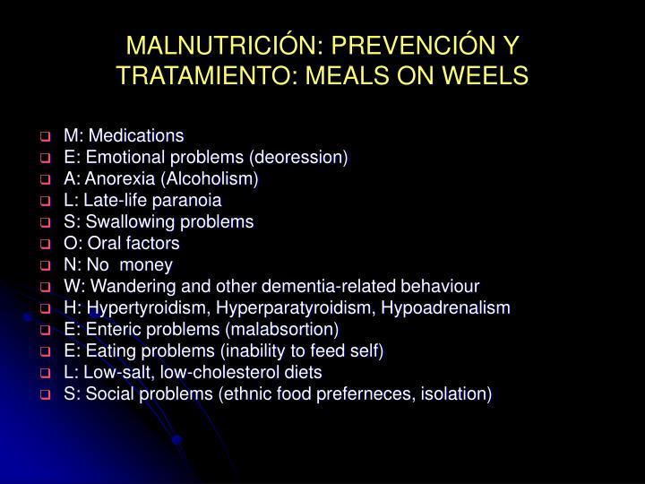 MALNUTRICIÓN: PREVENCIÓN Y TRATAMIENTO: MEALS ON WEELS