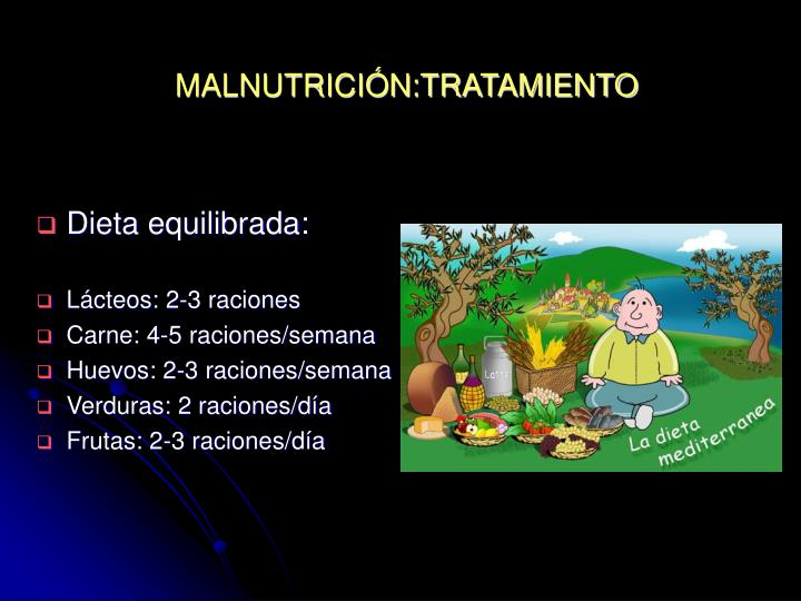 MALNUTRICIÓN:TRATAMIENTO