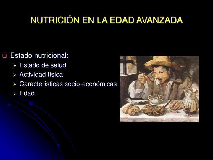 NUTRICIÓN EN LA EDAD AVANZADA