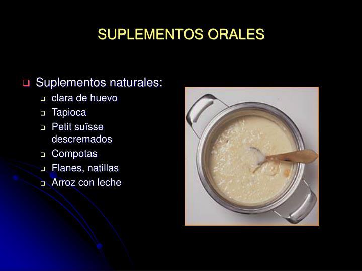 SUPLEMENTOS ORALES
