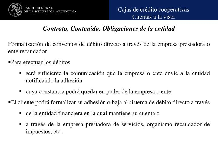 Contrato. Contenido. Obligaciones de la entidad