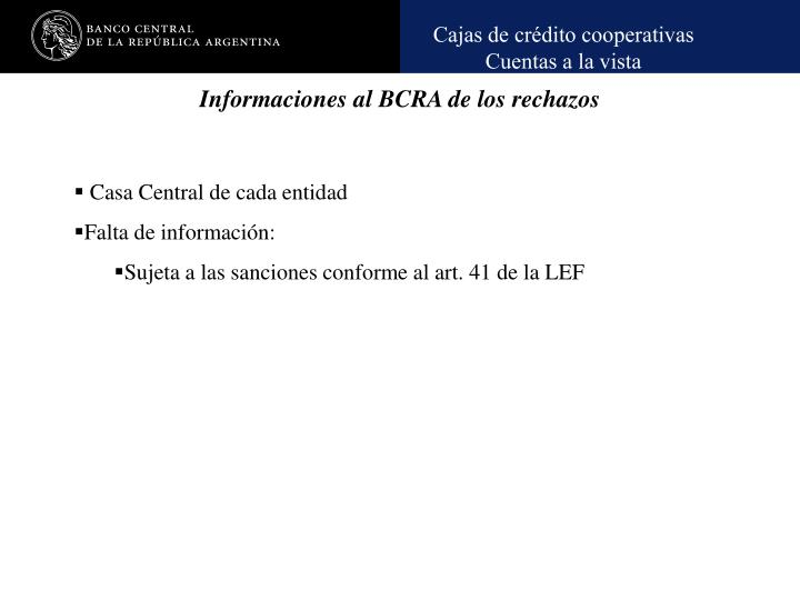 Informaciones al BCRA de los rechazos