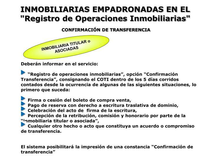 """INMOBILIARIAS EMPADRONADAS EN EL """"Registro de Operaciones Inmobiliarias"""""""