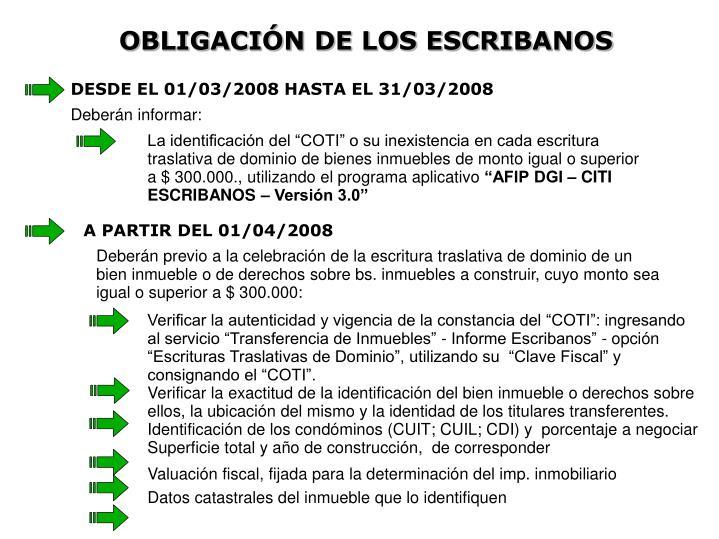 OBLIGACIÓN DE LOS ESCRIBANOS