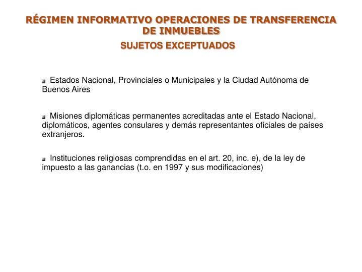 RÉGIMEN INFORMATIVO OPERACIONES DE TRANSFERENCIA DE INMUEBLES