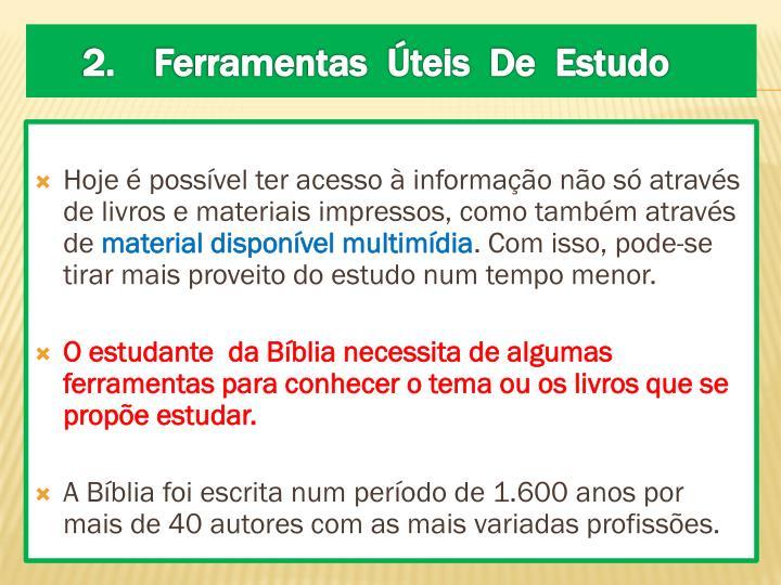 Hoje é possível ter acesso à informação não só através de livros e materiais impressos, como também através de