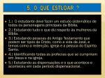 5 o que estudar