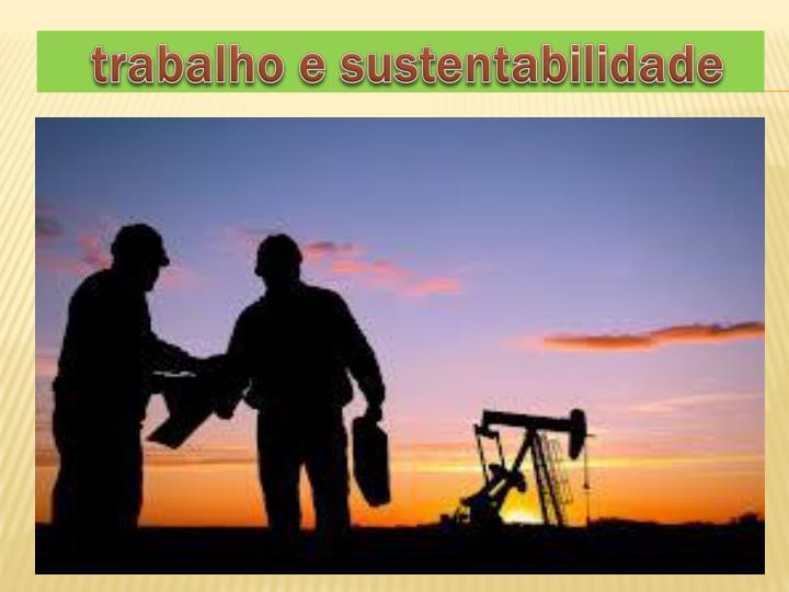 trabalho e sustentabilidade