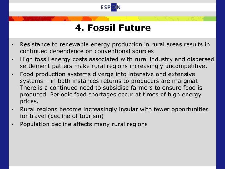4. Fossil Future