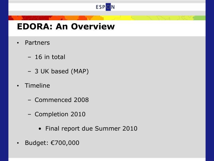 EDORA: An Overview