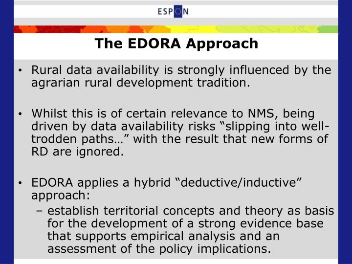 The EDORA Approach