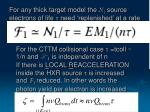 for any thick target model the n 1 source electrons of life t need replenished at a rate