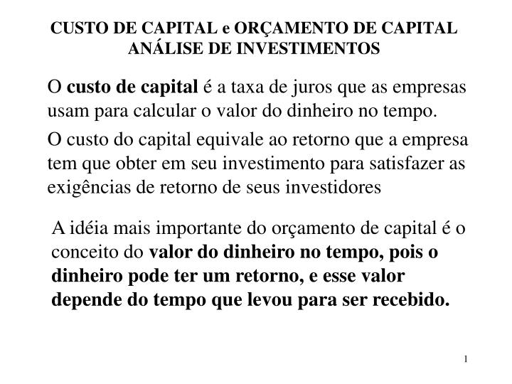 Custo de capital e or amento de capital an lise de investimentos