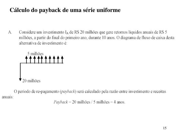 Cálculo do payback de uma série uniforme