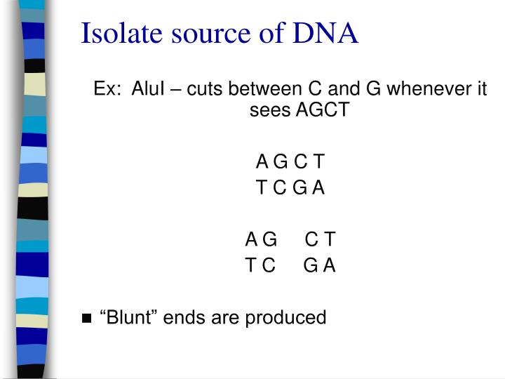 Isolate source of DNA