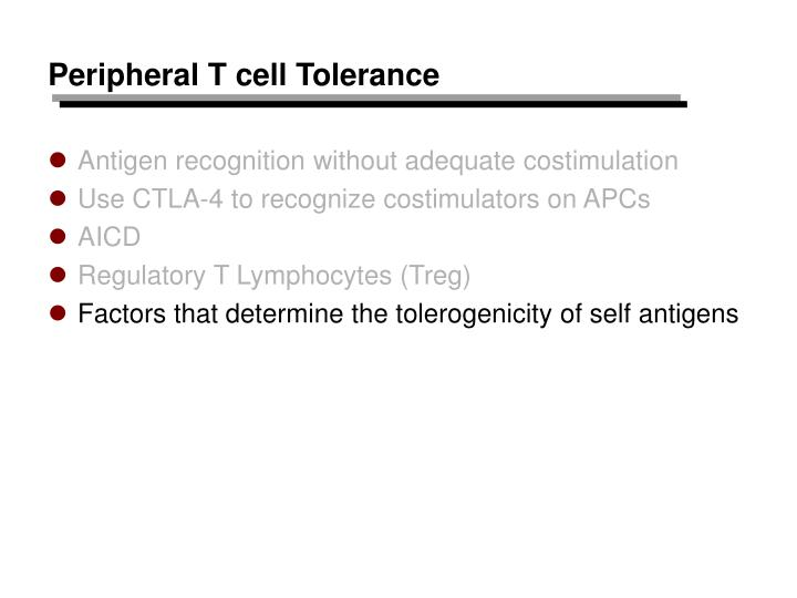 Peripheral T cell Tolerance