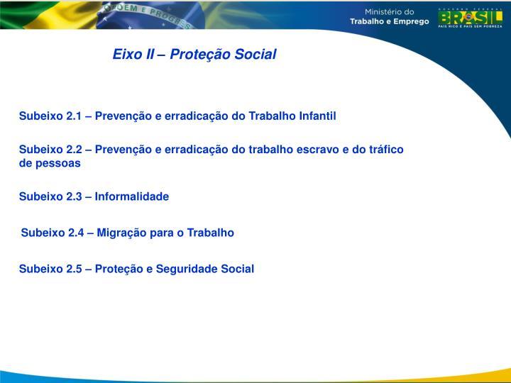 Eixo II – Proteção Social