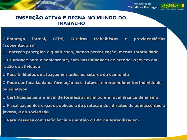 INSERÇÃO ATIVA E DIGNA NO MUNDO DO TRABALHO