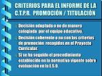 criterios para el informe de la c t p r promoci n titulaci n